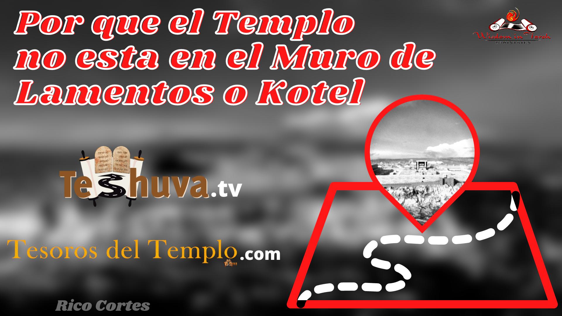 El Templo en el muro de lamentos