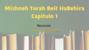 Mishneh-Torah-Beit-HaBehira-