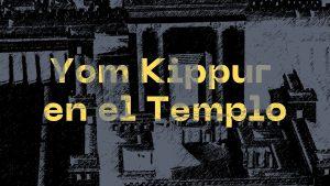 Yom Kippur en el Templo